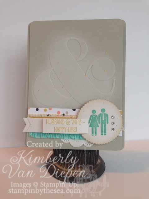 Happy Life, Perfect Couple, Ampersand, Stampin' Up!