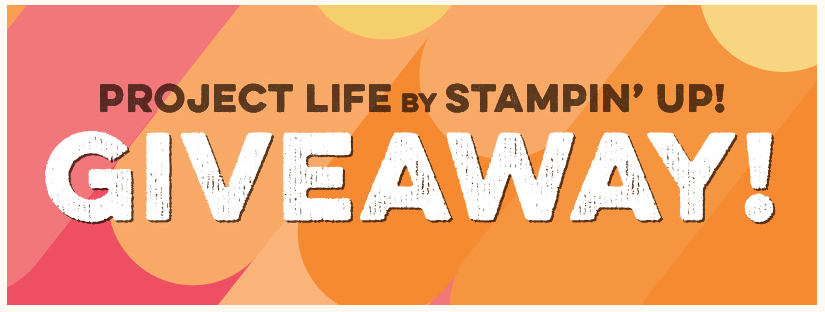 Project Life Giveaway, Stampin' Up!