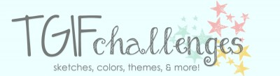 TGIF, Challenges, Stampin' Up!