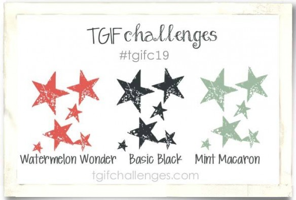 TGIFC19, Stampin' Up!, TGIF Challenges
