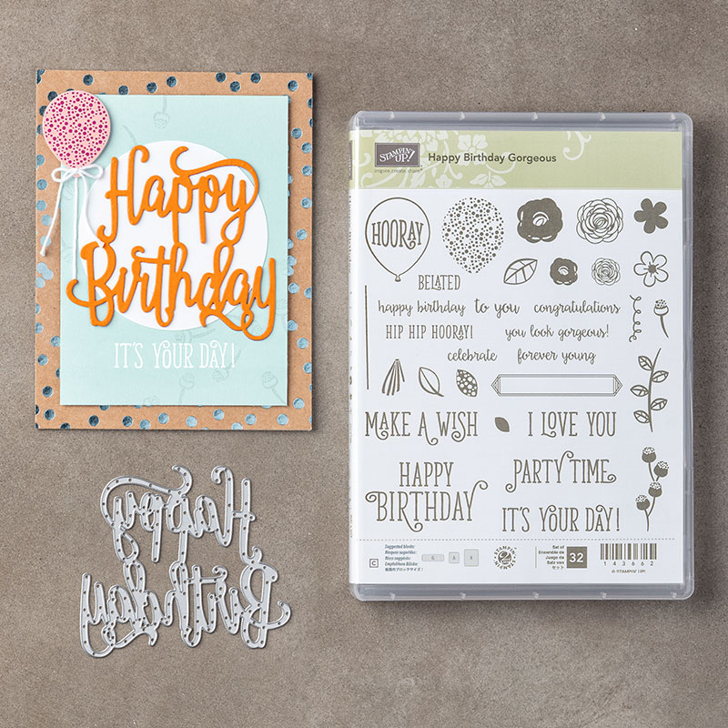 Happy Birthday Gorgeous stamp set, Artisan Blog Hop, Stampin' Up!